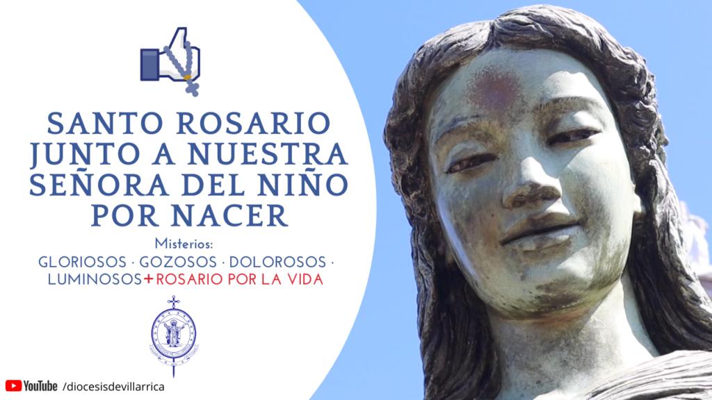 Santo Rosario por la Vida junto a Nuestra Señora del Niño por Nacer